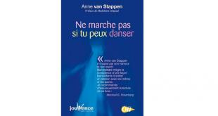 ne marche pas si tu peux danser de Anne Van Stappen